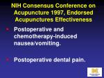 nih consensus conference on acupuncture 1997 endorsed acupunctures effectiveness