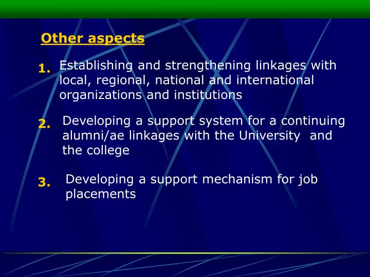 Establishing and strengthening linkages with local, regional, national and international organizations and institutions
