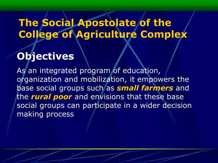 The Social Apostolate of the College of Agriculture Complex