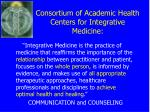 consortium of academic health centers for integrative medicine
