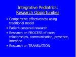 integrative pediatrics research opportunities57