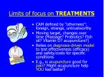limits of focus on treatments