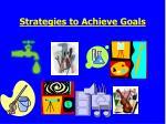 strategies to achieve goals