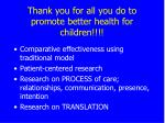 thank you for all you do to promote better health for children