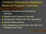 children s minnesota integrative medicine program overview