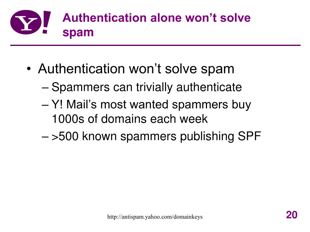 Authentication alone won't solve spam