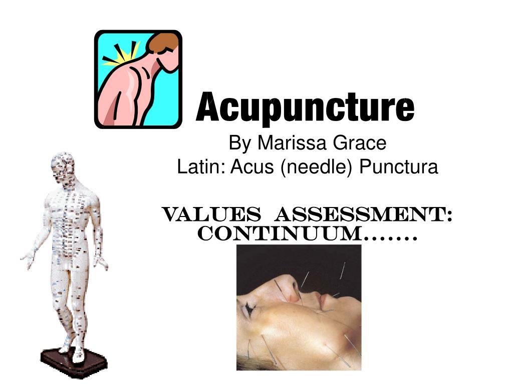 by marissa grace latin acus needle punctura values assessment continuum l.