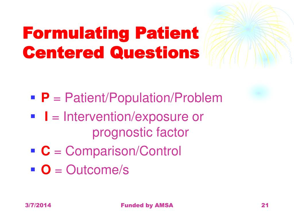 Formulating Patient Centered Questions