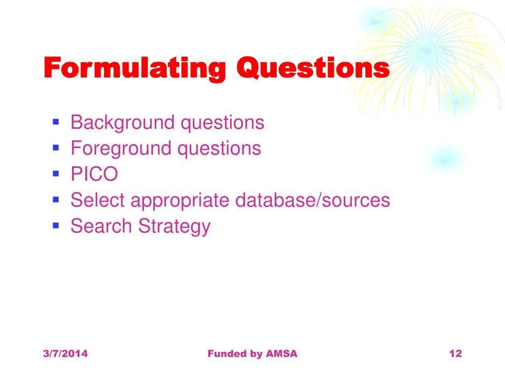 Formulating Questions