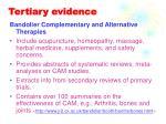 tertiary evidence
