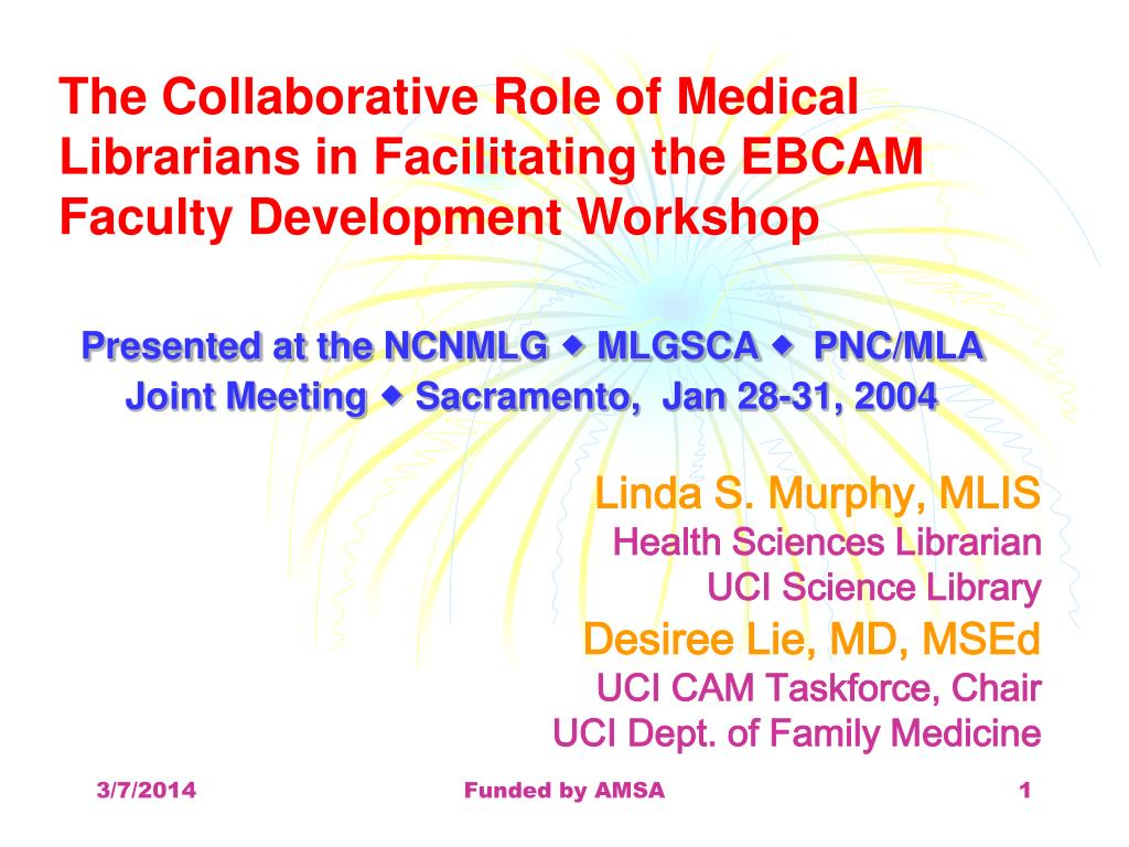 the collaborative role of medical librarians in facilitating the ebcam faculty development workshop l.
