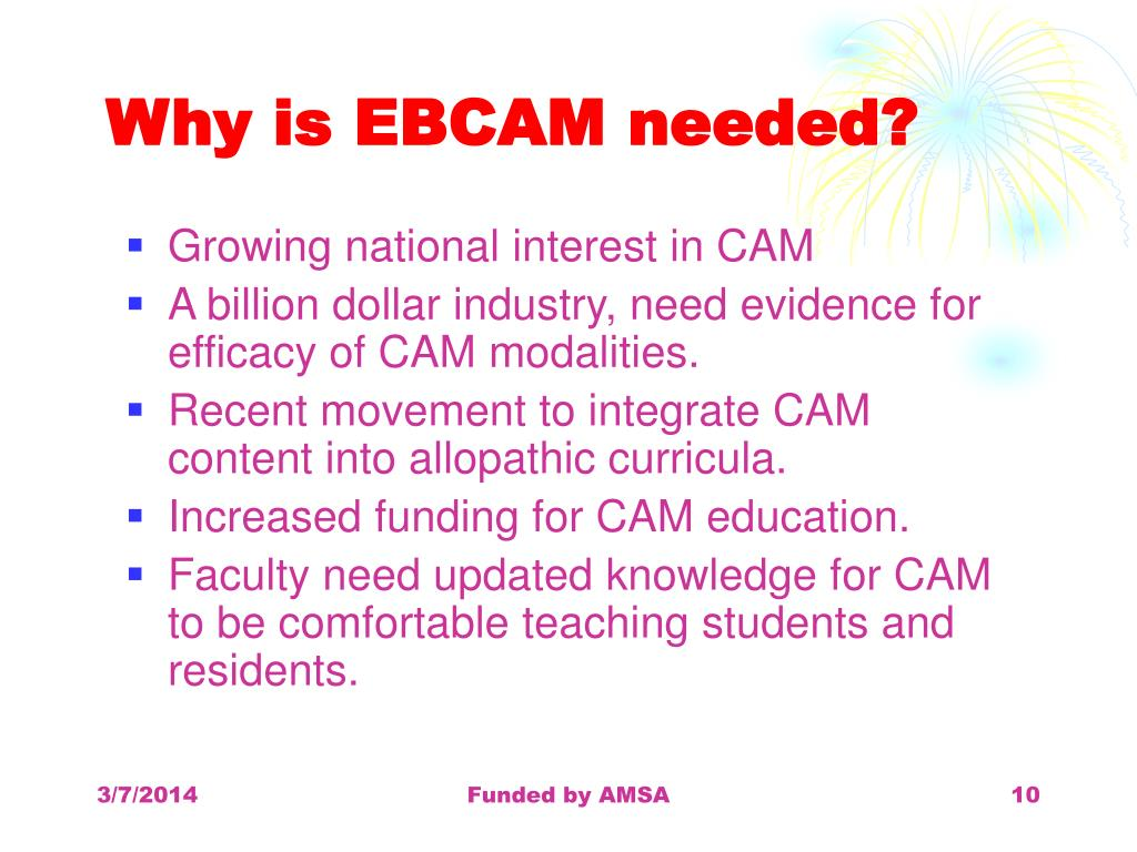 Why is EBCAM needed?