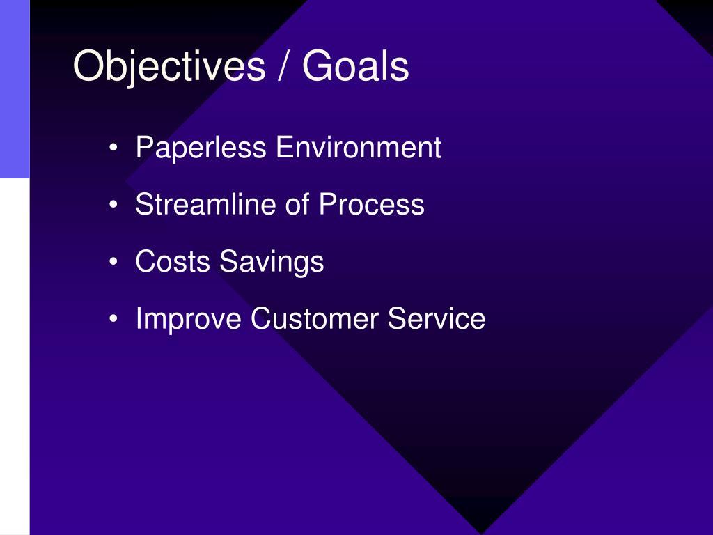 Objectives / Goals