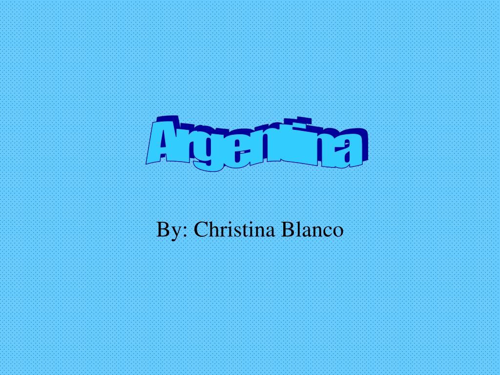by christina blanco l.