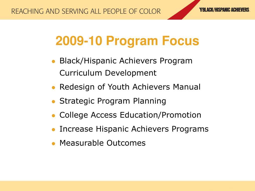 2009-10 Program Focus