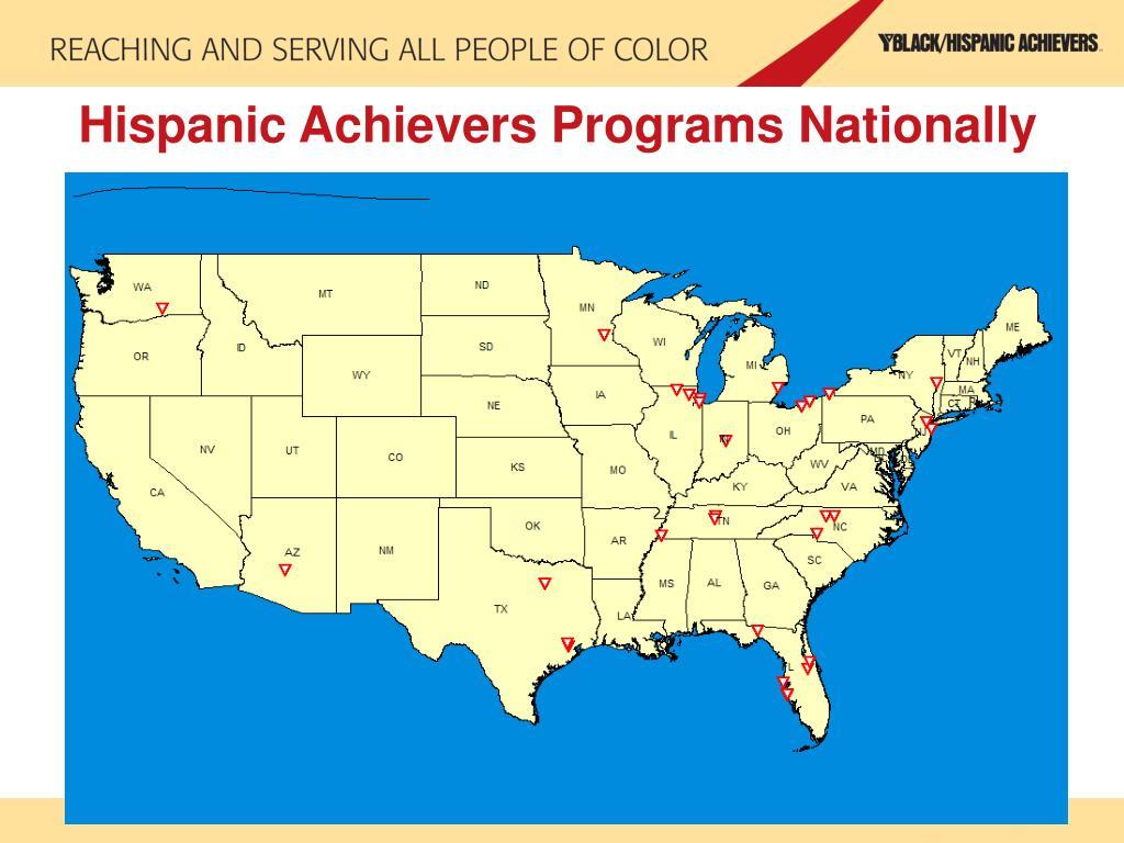 Hispanic Achievers Programs Nationally