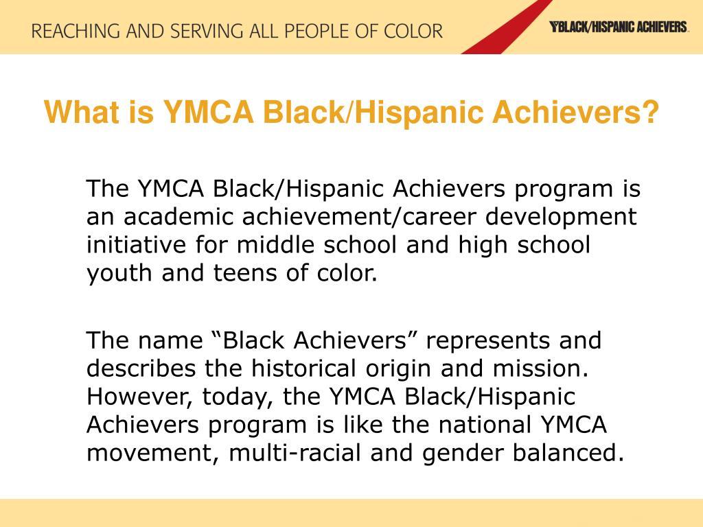 What is YMCA Black/Hispanic Achievers?