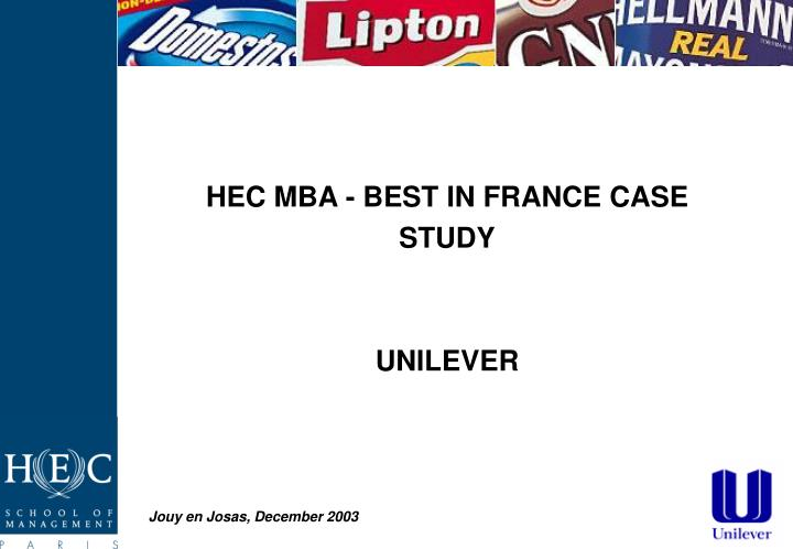 Hec mba best in france case study unilever
