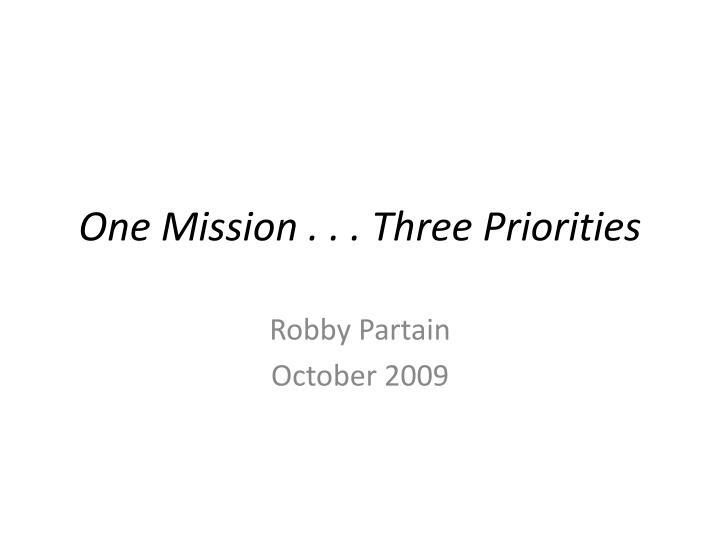 one mission three priorities n.