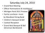saturday july 24 2010