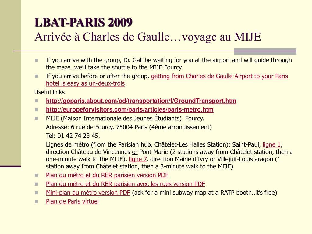 lbat paris 2009 arriv e charles de gaulle voyage au mije l.