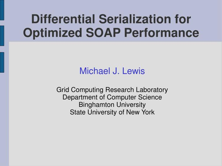 differential serialization for optimized soap performance n.