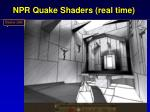 npr quake shaders real time