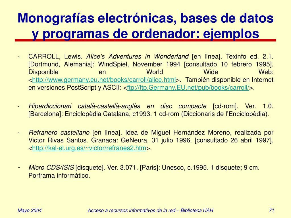 Monografías electrónicas, bases de datos y programas de ordenador: ejemplos