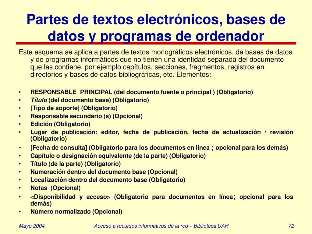 Partes de textos electrónicos, bases de datos y programas de ordenador