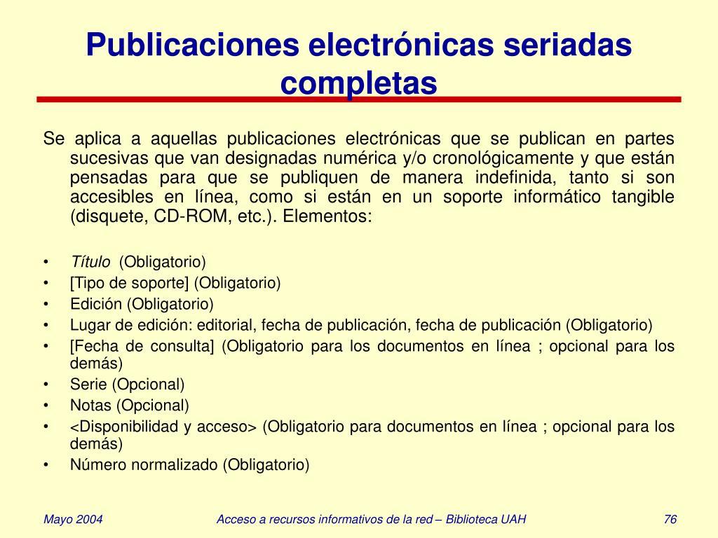 Publicaciones electrónicas seriadas completas