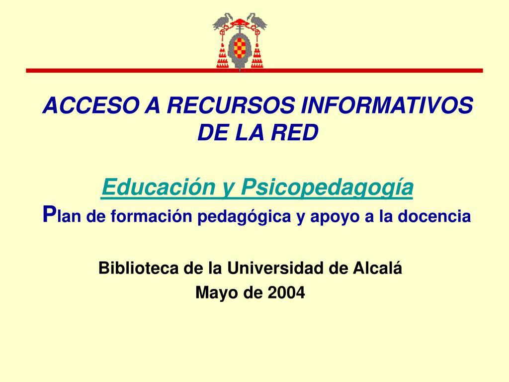 ACCESO A RECURSOS INFORMATIVOS DE LA RED
