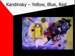 kandinsky yellow blue red