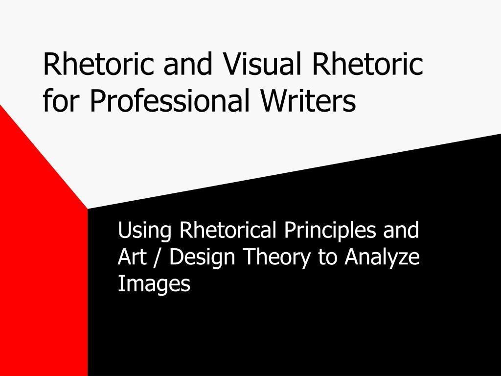 rhetoric and visual rhetoric for professional writers l.