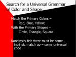 search for a universal grammar of color and shape
