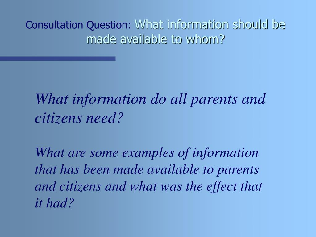 Consultation Question: