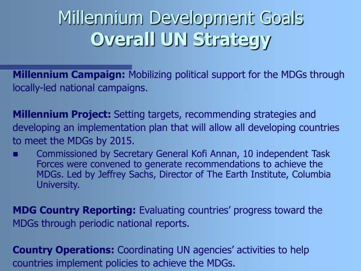 Millennium development goals overall un strategy