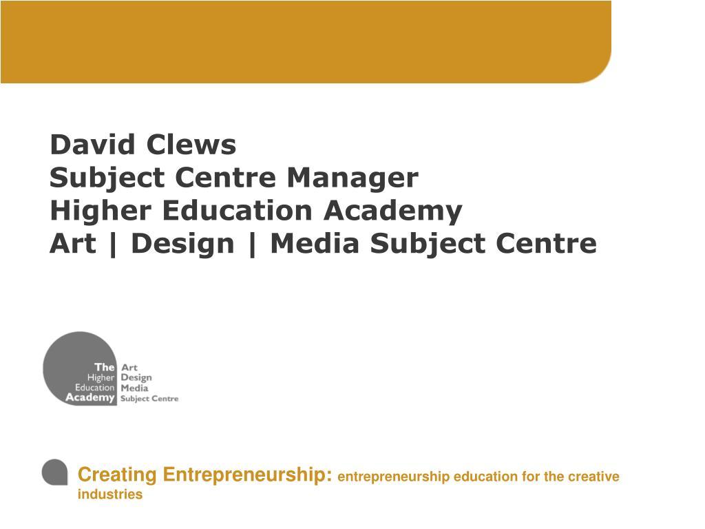 creating entrepreneurship entrepreneurship education for the creative industries l.