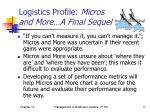 logistics profile micros and more a final sequel