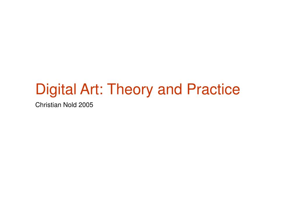 digital art theory and practice l.