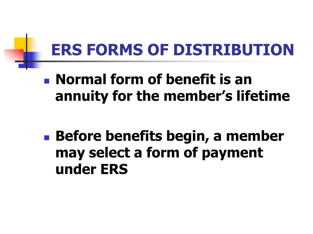 ERS FORMS OF DISTRIBUTION