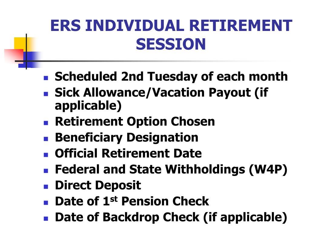 ERS INDIVIDUAL RETIREMENT SESSION