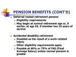 pension benefits cont d