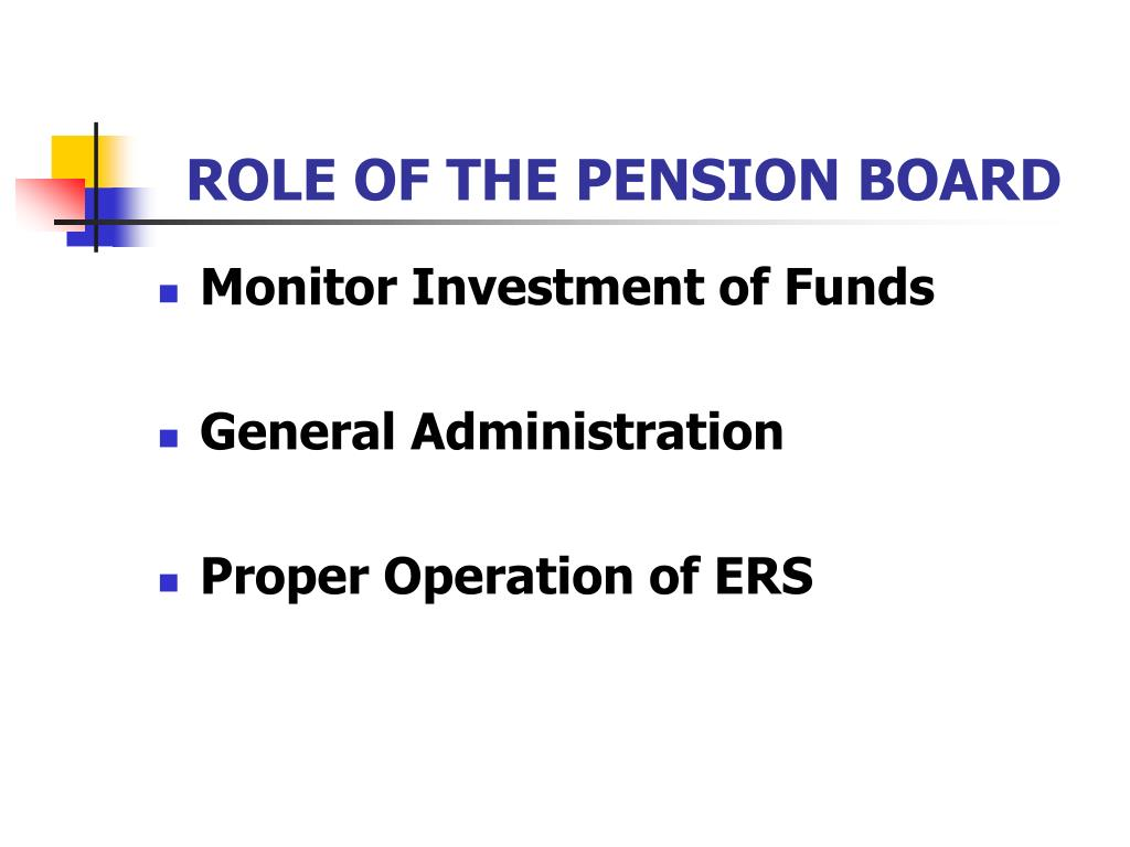 ROLE OF THE PENSION BOARD