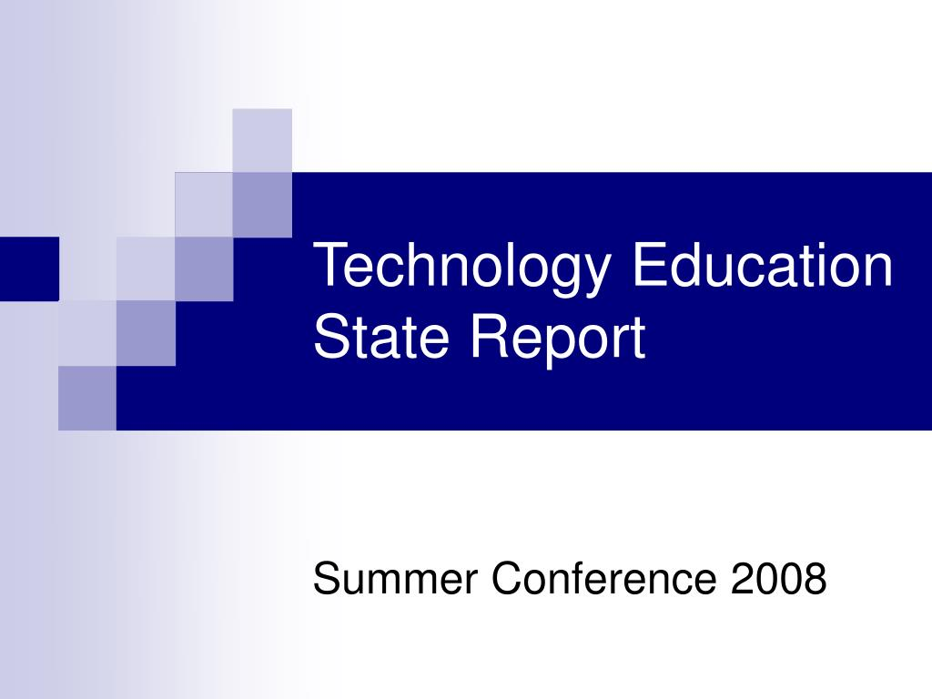 technology education state report l.