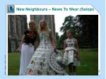 new neighbours news to wear saloje
