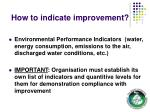 how to indicate improvement