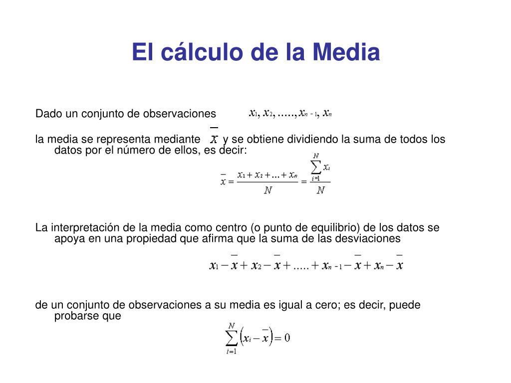 El cálculo de la Media