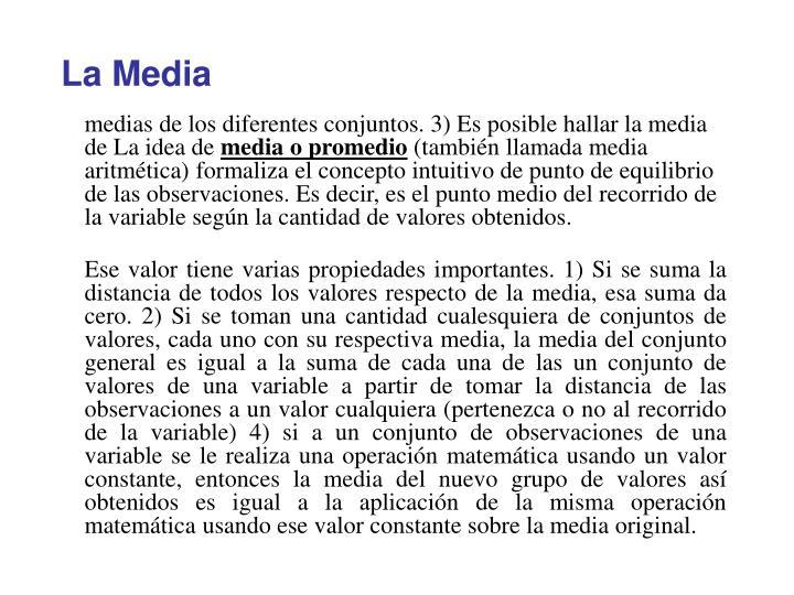 La Media