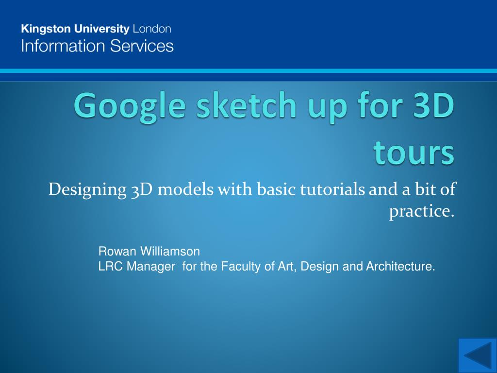 google sketch up for 3d tours l.