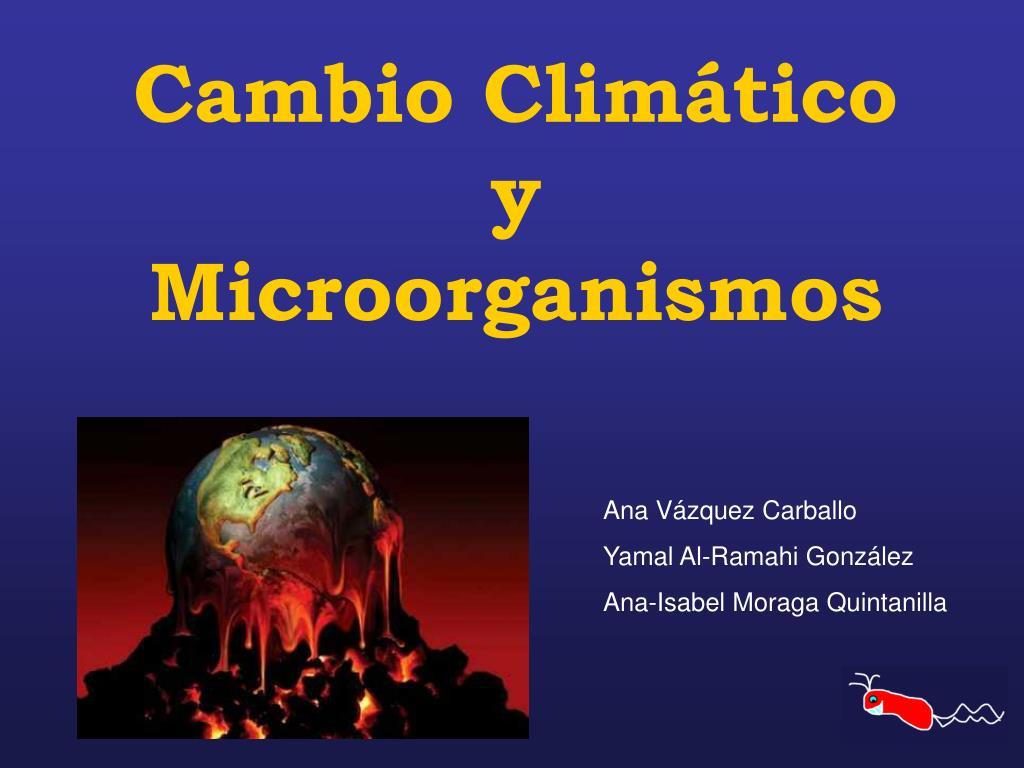 Cambio Climático y Microorganismos